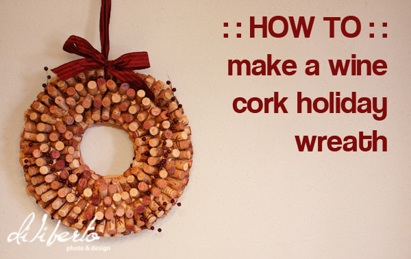 How to make a wine cork holiday wreath