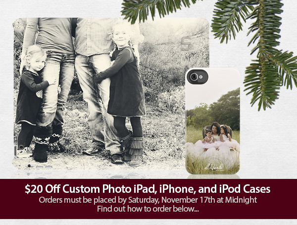 $20 off custom photo iphone, ipad, ipod cases